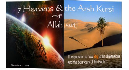 7 Heavens and the Arsh Kursi of Allah (swt)