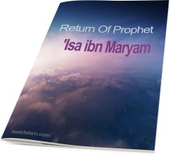 Return of Prophet Isa ibn Maryam